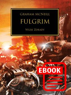 Herezja Horusa - Fulgrim ebook